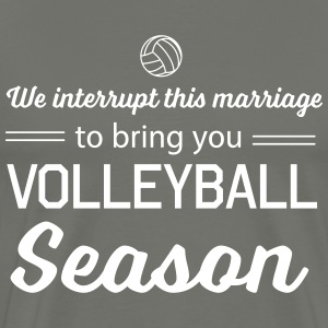 We interrupt this marriage to bring you volleyball T-Shirts - Men's Premium T-Shirt