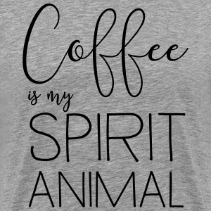 Coffee is my spirit animal T-Shirts - Men's Premium T-Shirt