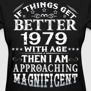 IF THINGS GET BETTER WITH AGE-1979 T-Shirts - Women's T-Shirt