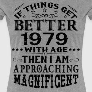 IF THINGS GET BETTER WITH AGE-1979 T-Shirts - Women's Premium T-Shirt