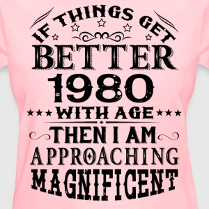 IF THINGS GET BETTER WITH AGE-1980 T-Shirts - Women's T-Shirt