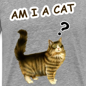 Am i a cat ? T-Shirts - Men's Premium T-Shirt