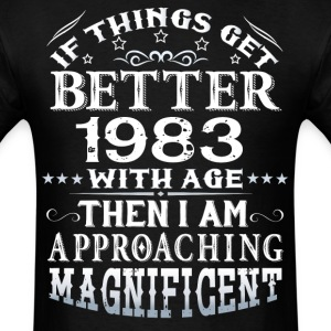 IF THINGS GET BETTER WITH AGE-1983 T-Shirts - Men's T-Shirt