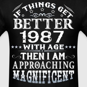 IF THINGS GET BETTER WITH AGE-1987 T-Shirts - Men's T-Shirt