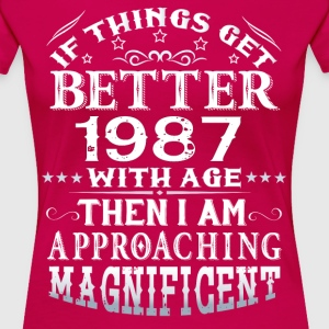 IF THINGS GET BETTER WITH AGE-1987 T-Shirts - Women's Premium T-Shirt