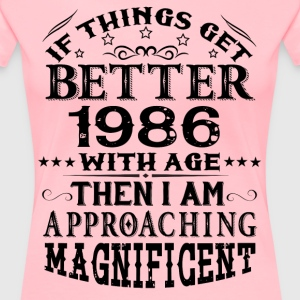 IF THINGS GET BETTER WITH AGE-1986 T-Shirts - Women's Premium T-Shirt