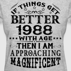 IF THINGS GET BETTER WITH AGE-1988 T-Shirts - Women's T-Shirt