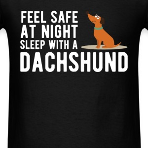 Feel safe at night sleep with a Dachshund - Men's T-Shirt