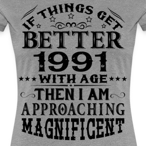 IF THINGS GET BETTER WITH AGE-1991 T-Shirts - Women's Premium T-Shirt