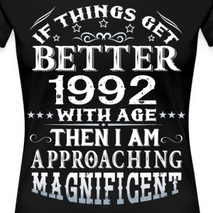 IF THINGS GET BETTER WITH AGE-1992 T-Shirts - Women's Premium T-Shirt