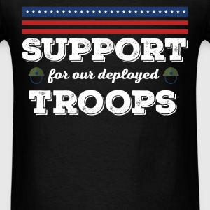 Support for our deployed troops - Men's T-Shirt