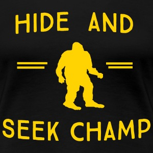 Bigfoot. Hide and Seek Champ T-Shirts - Women's Premium T-Shirt