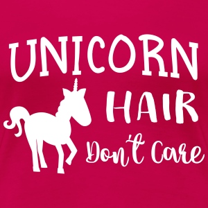 Unicorn hair don't care T-Shirts - Women's Premium T-Shirt