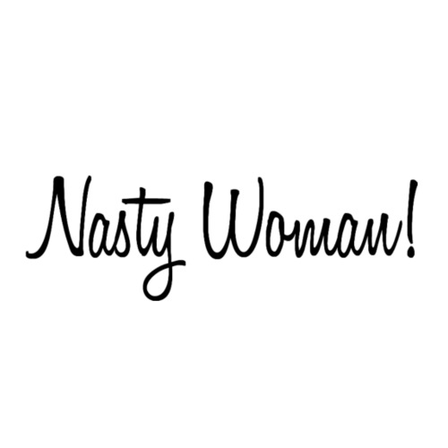 Nasty Woman1