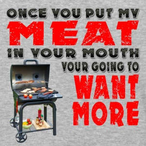 Once you put my Meat in Your Mouth Joke BRS 2 T-Shirts - Baseball T-Shirt