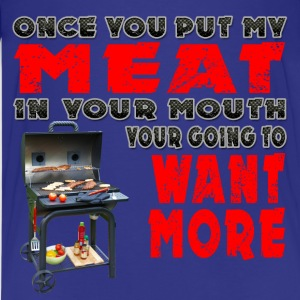 Once you put my Meat in Your Mouth Joke BRS 2 Kids' Shirts - Kids' Premium T-Shirt