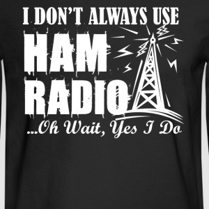 Ham Radio Shirts - Men's Long Sleeve T-Shirt