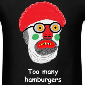Too Many Hamburgers - Men's T-Shirt