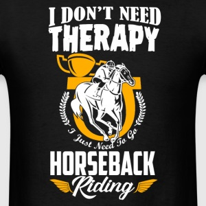 Horse Back Riding Therapy - Men's T-Shirt
