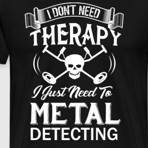 Metal Detecting Therapy - Men's Premium T-Shirt