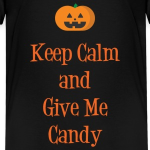 Keep Calm & Give Me Candy Baby & Toddler Shirts - Toddler Premium T-Shirt