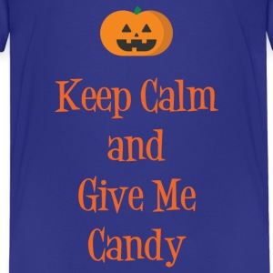 Keep Calm & Give Me Candy Kids' Shirts - Kids' Premium T-Shirt