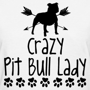crazy pitbull lady1.png T-Shirts - Women's T-Shirt