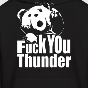 Ted Fuck You Thunder  Film - Men's Hoodie