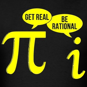 Get Real, Be Rational - Men's T-Shirt