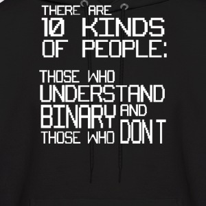 There are 10 Kinds of People - Men's Hoodie