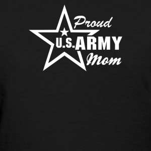 US Army Proud Mom - Women's T-Shirt