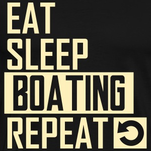 eat sleep boating T-Shirts - Men's Premium T-Shirt