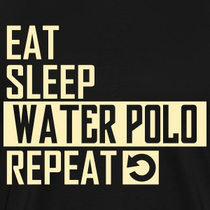 eat sleep waterpolo T-Shirts - Men's Premium T-Shirt