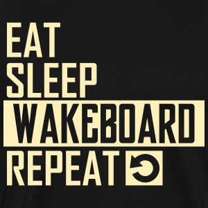 eat sleep wakeboard T-Shirts - Men's Premium T-Shirt