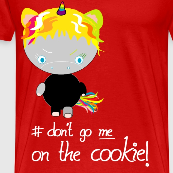 UNICORN KITTY- don't go me on the COOKIE - T-Shirts - Men's Premium T-Shirt