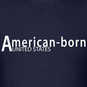 American-born - Men's T-Shirt