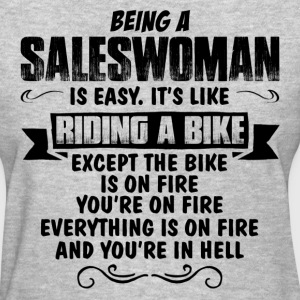 Being A Saleswoman... T-Shirts - Women's T-Shirt