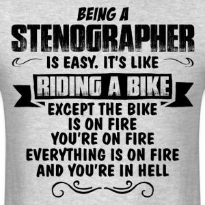 Being A Stenographer... T-Shirts - Men's T-Shirt