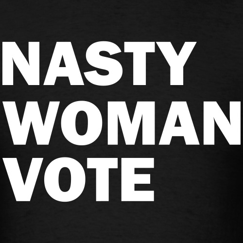 NASTY WOMAN VOTE