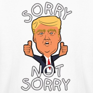 Sorry Not Sorry Trump Kids' Shirts - Kids' Long Sleeve T-Shirt