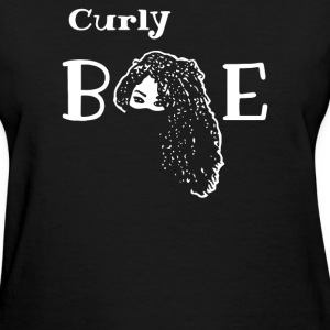 Curly BAE Hair style - Women's T-Shirt