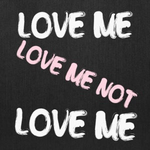 Love Me Love Me Not Bags & backpacks - Tote Bag