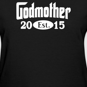 Godmother 2015 - Women's T-Shirt
