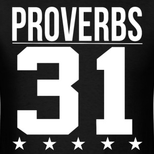 Proverbs 31 Bible Scripture Verse Quote T-Shirts - Men's T-Shirt