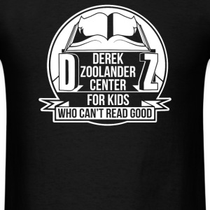 Derek Zoolander Center - Men's T-Shirt