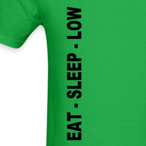 Eat. Sleep. Low - Men's T-Shirt