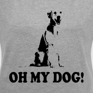 OH MY DOG! ANIMAL LOVERS PAWS T-Shirts - Women's Roll Cuff T-Shirt