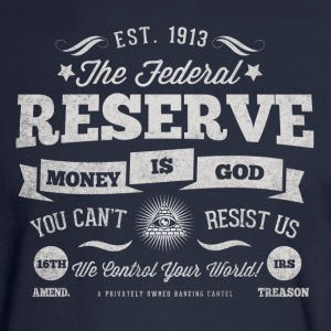 The Federal Reserve Official T-Shirt - Men's Long Sleeve T-Shirt