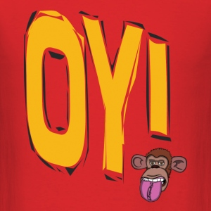 Oy! Monkey theOriginalOpie.   - Men's T-Shirt