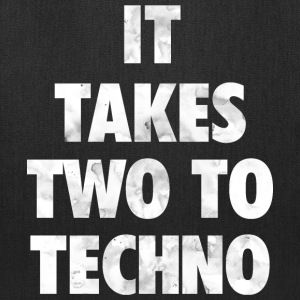It takes two to techno - Tote Bag